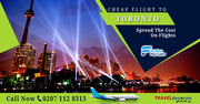 Cheap flights from UK to Toronto| Call now 0207 112 8313